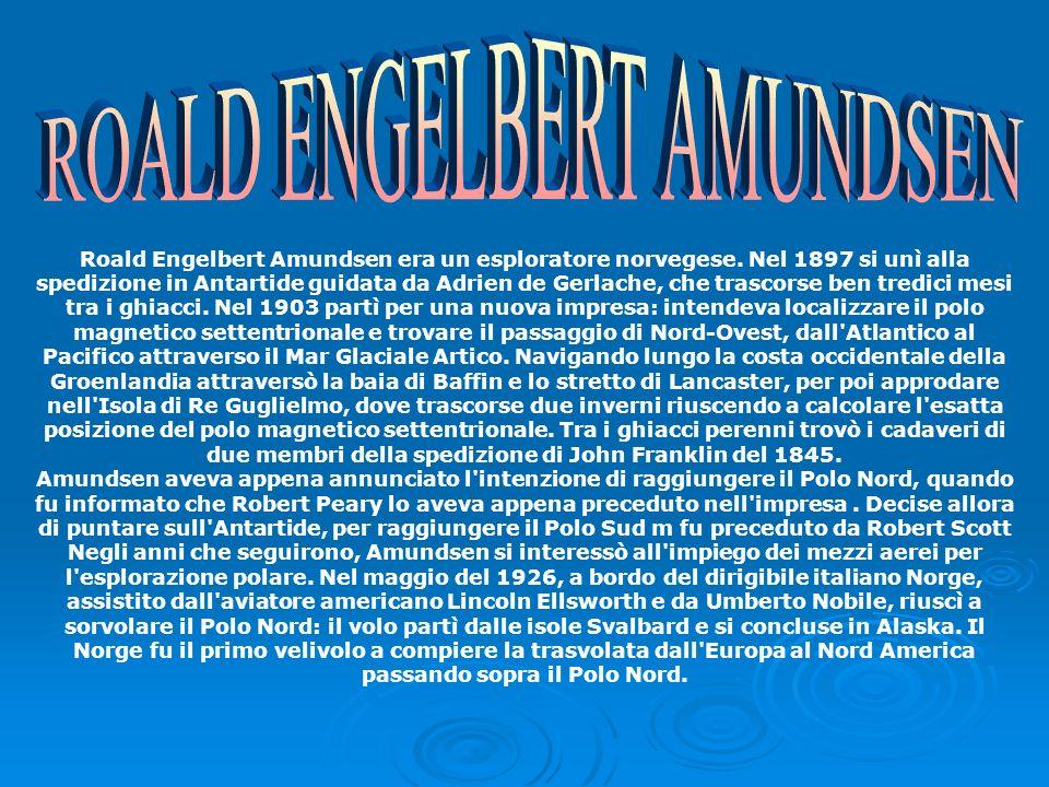 ROALD ENGELBERT AMUNDSEN