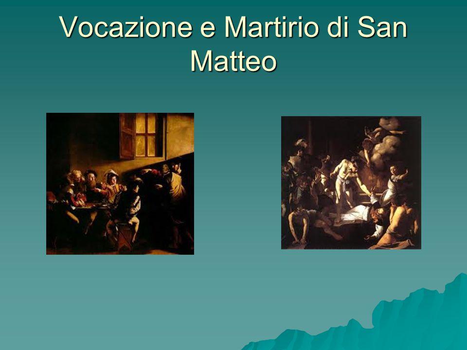 Vocazione e Martirio di San Matteo