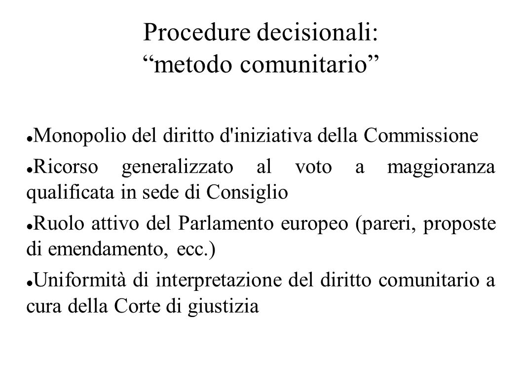 Procedure decisionali: metodo comunitario