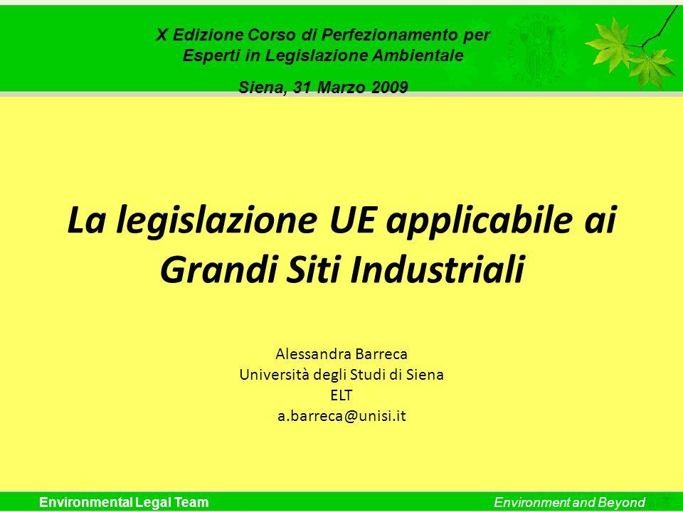 ELT X Edizione Corso di Perfezionamento per. Esperti in Legislazione Ambientale. Siena, 31 Marzo 2009.