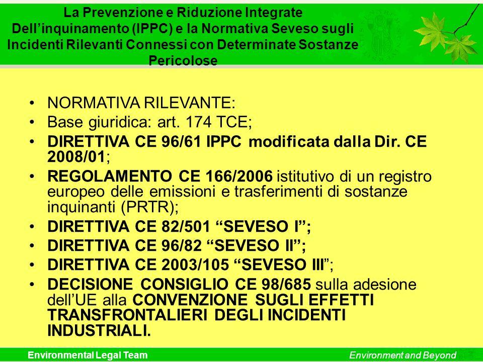 Base giuridica: art. 174 TCE;