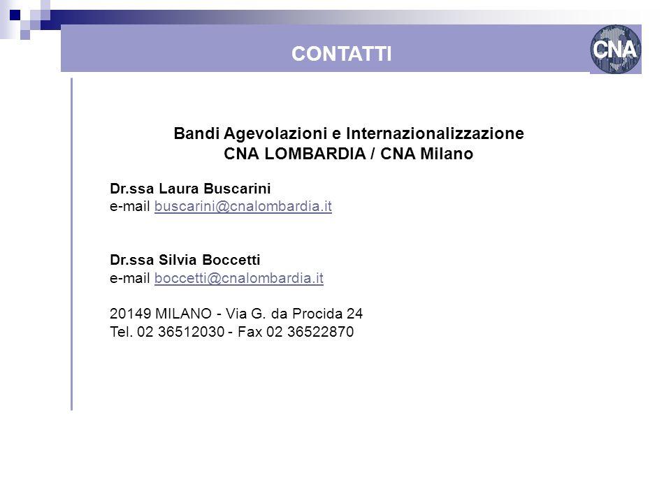 Bandi Agevolazioni e Internazionalizzazione CNA LOMBARDIA / CNA Milano