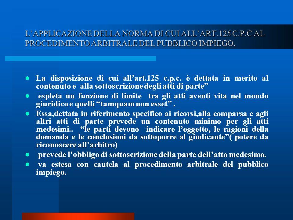 L'APPLICAZIONE DELLA NORMA DI CUI ALL'ART. 125 C. P