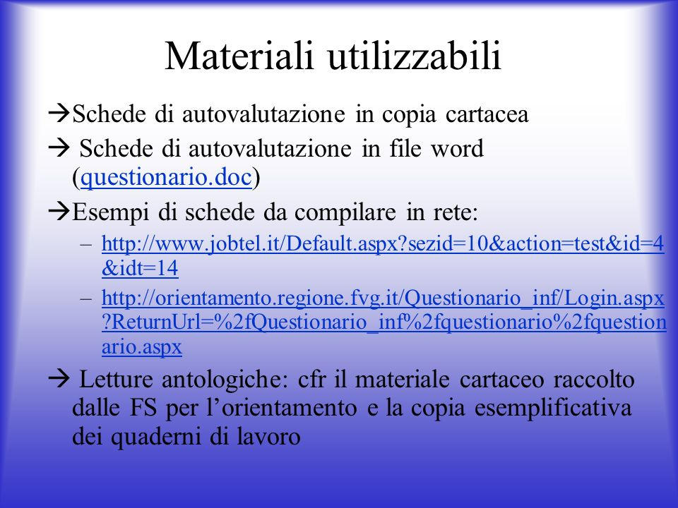 Materiali utilizzabili