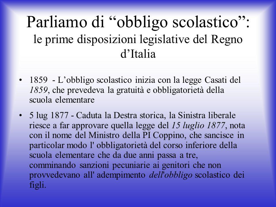 Parliamo di obbligo scolastico : le prime disposizioni legislative del Regno d'Italia