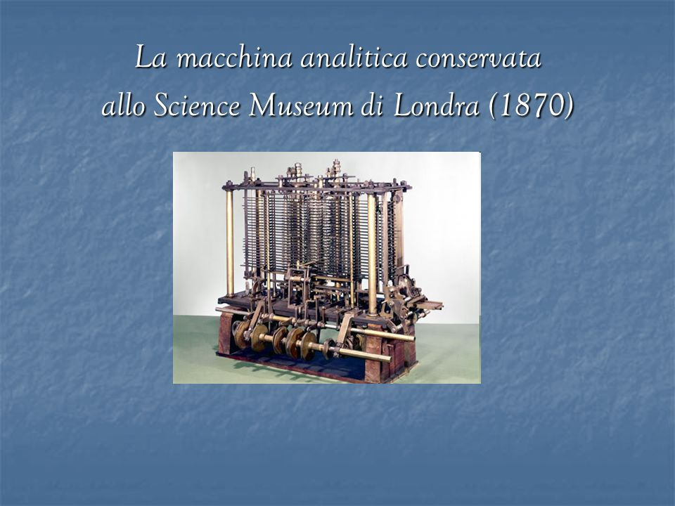 La macchina analitica conservata allo Science Museum di Londra (1870)