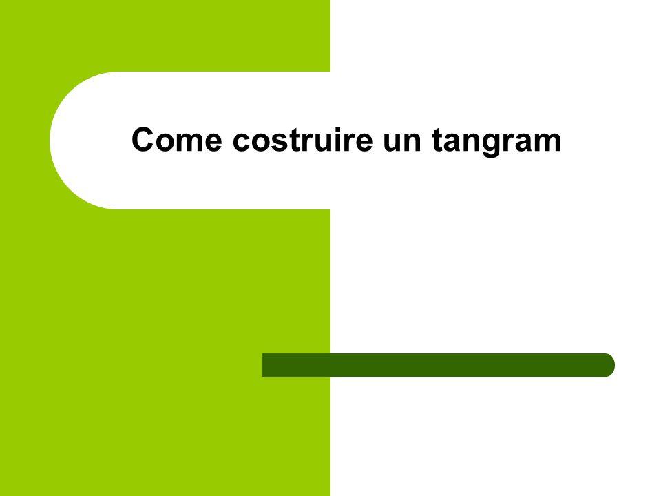 Come costruire un tangram