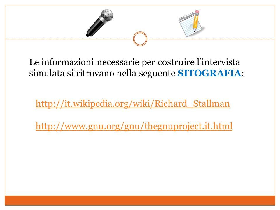Le informazioni necessarie per costruire l'intervista simulata si ritrovano nella seguente SITOGRAFIA: