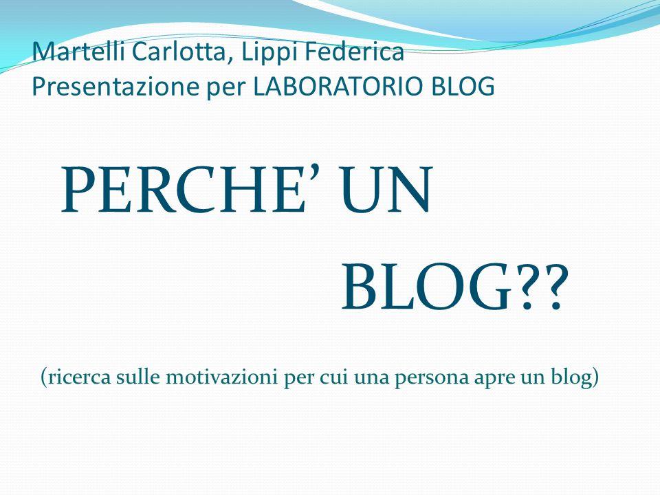 Martelli Carlotta, Lippi Federica Presentazione per LABORATORIO BLOG