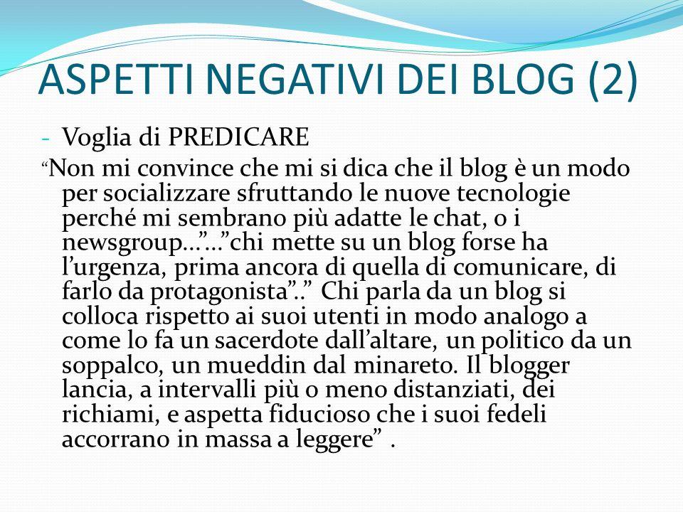 ASPETTI NEGATIVI DEI BLOG (2)