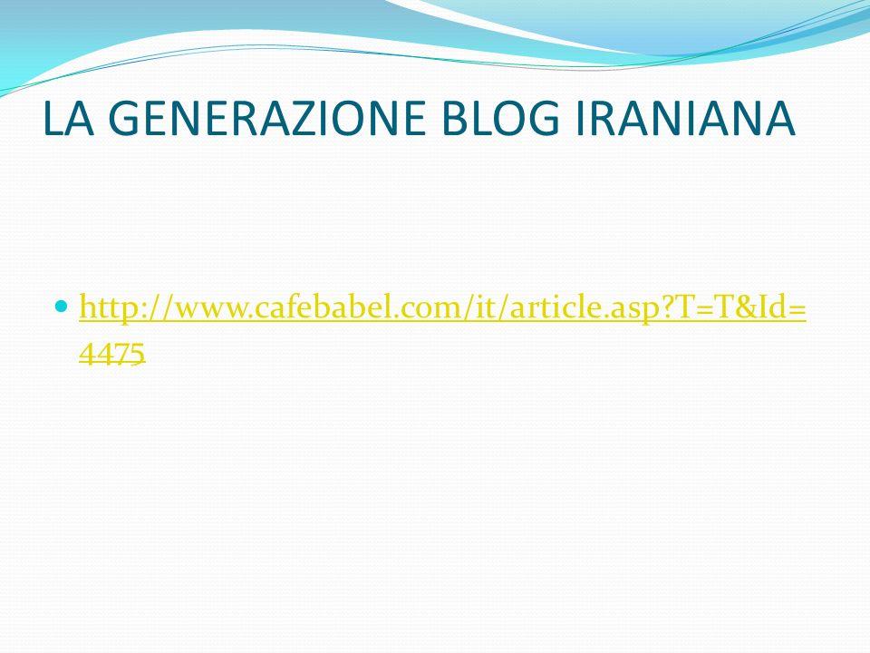LA GENERAZIONE BLOG IRANIANA