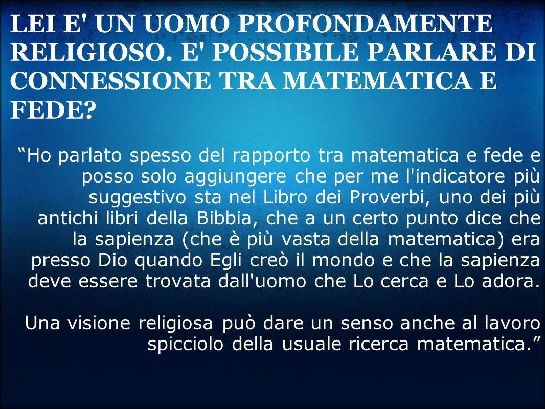 LEI E UN UOMO PROFONDAMENTE RELIGIOSO