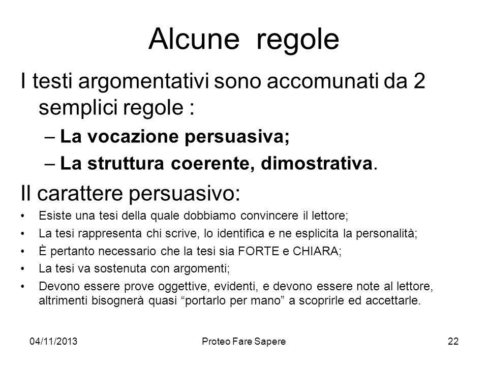 Alcune regole I testi argomentativi sono accomunati da 2 semplici regole : La vocazione persuasiva;