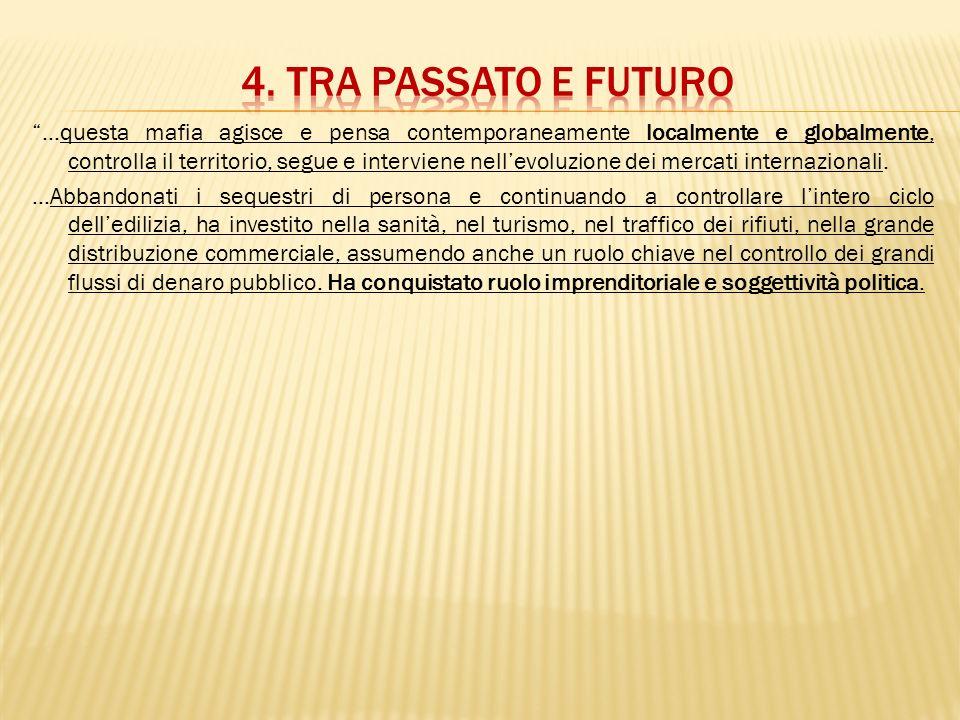 4. Tra passato e futuro