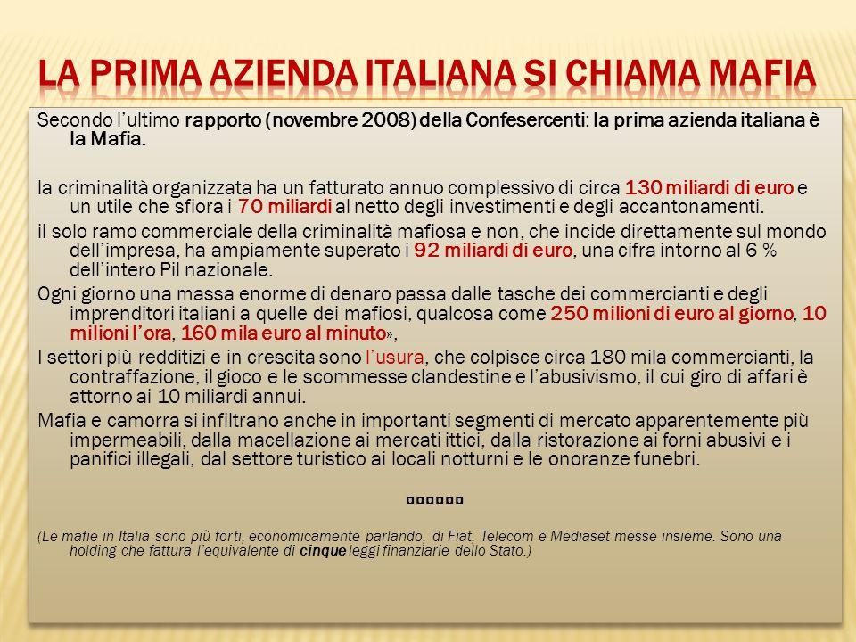 La prima azienda italiana si chiama mafia