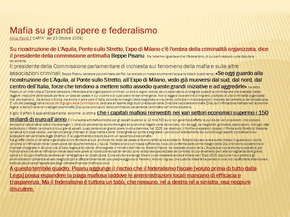 Mafia su grandi opere e federalismo