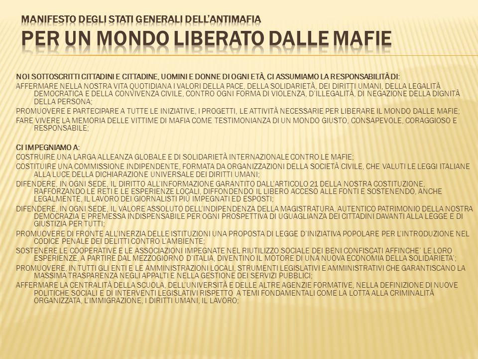 MANIFESTO DEGLI STATI GENERALI DELL'ANTIMAFIA PER UN MONDO LIBERATO DALLE MAFIE