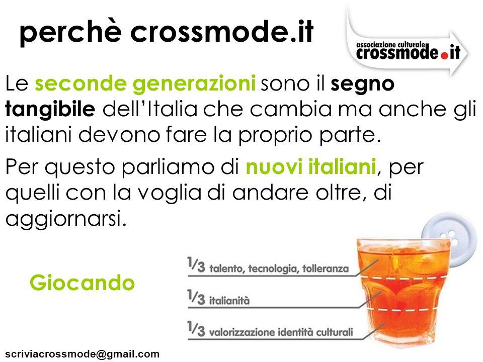 perchè crossmode.it Le seconde generazioni sono il segno tangibile dell'Italia che cambia ma anche gli italiani devono fare la proprio parte.