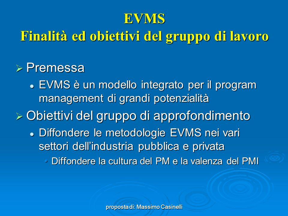 EVMS Finalità ed obiettivi del gruppo di lavoro