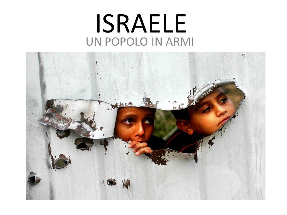 ISRAELE UN POPOLO IN ARMI