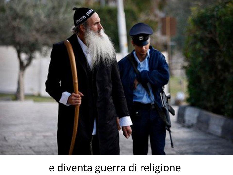 e diventa guerra di religione