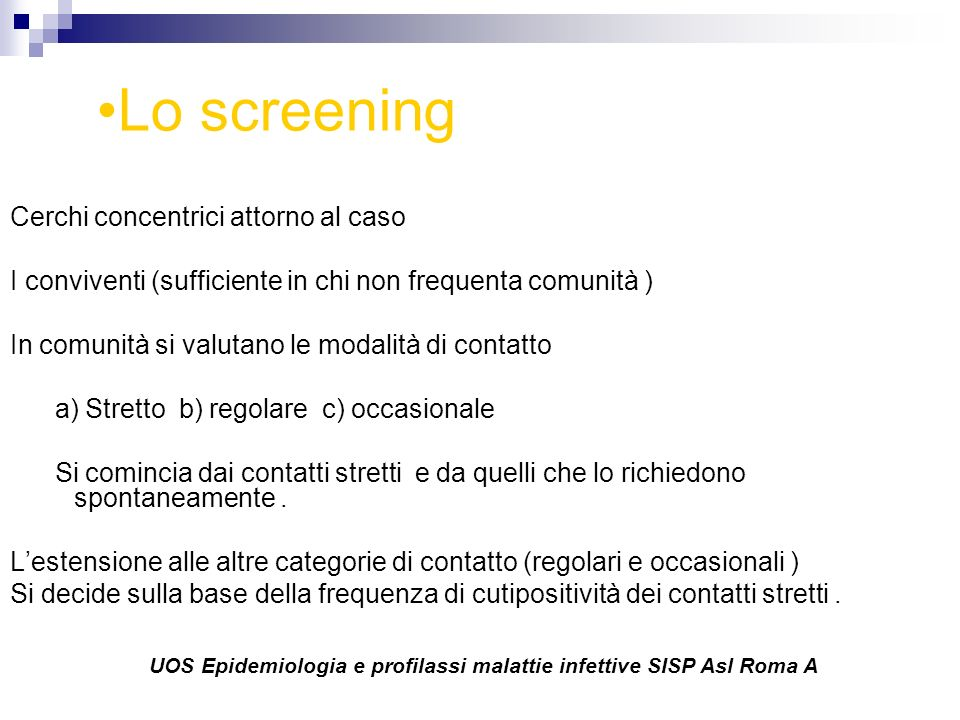 Lo screening Cerchi concentrici attorno al caso