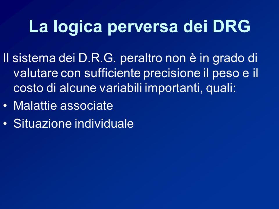 La logica perversa dei DRG