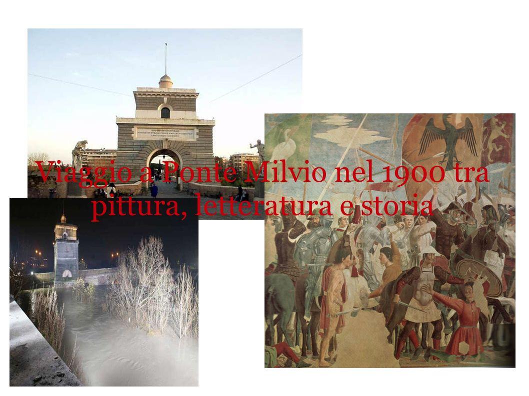 Viaggio a Ponte Milvio nel 1900 tra pittura, letteratura e storia