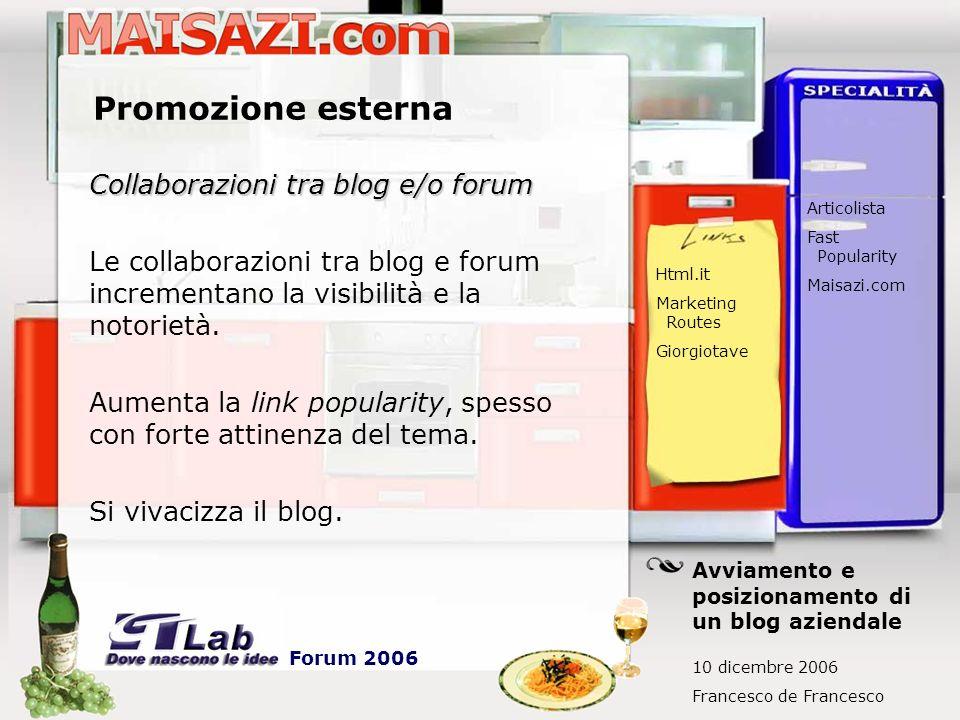 Promozione esterna Collaborazioni tra blog e/o forum