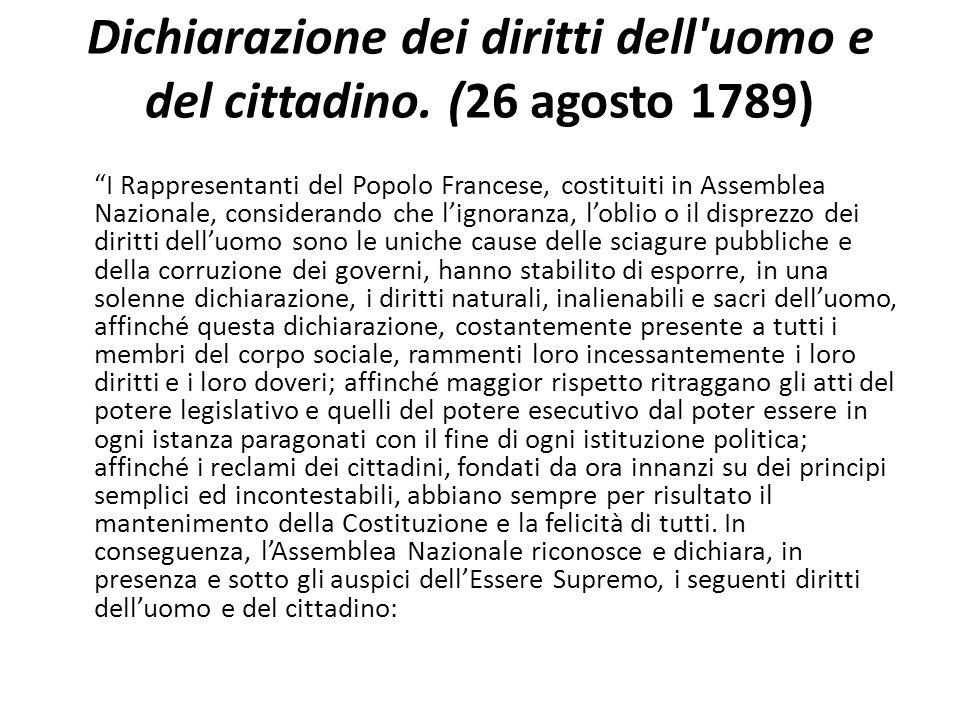 Dichiarazione dei diritti dell uomo e del cittadino. (26 agosto 1789)