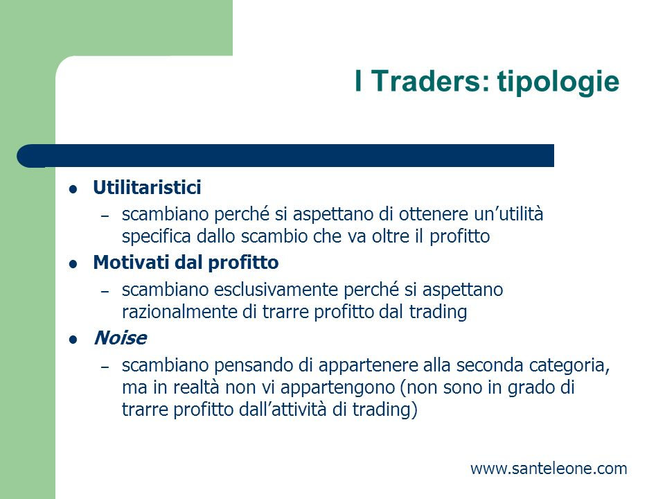 I Traders: tipologie Utilitaristici