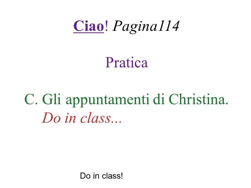 C. Gli appuntamenti di Christina.