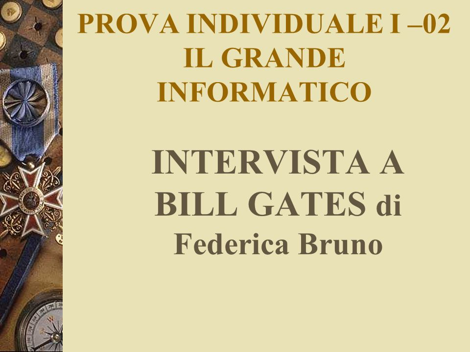 PROVA INDIVIDUALE I –02 IL GRANDE INFORMATICO