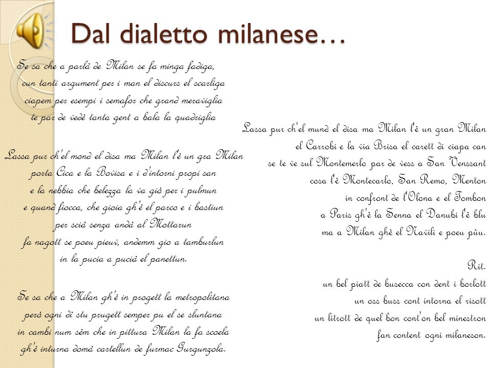 Dal dialetto milanese…