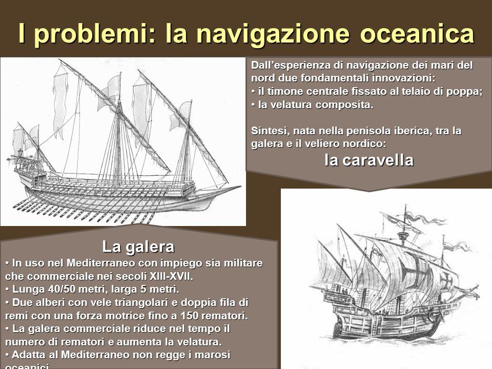 I problemi: la navigazione oceanica