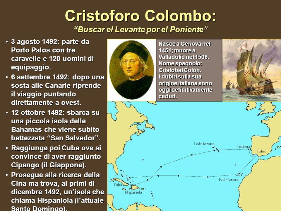 Cristoforo Colombo: Buscar el Levante por el Poniente