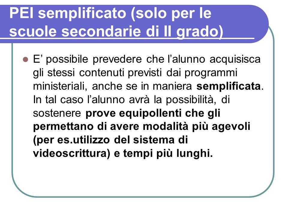 PEI semplificato (solo per le scuole secondarie di II grado)