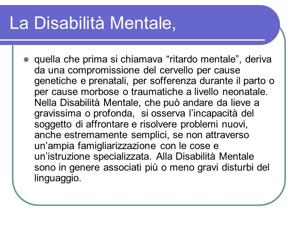 La Disabilità Mentale,