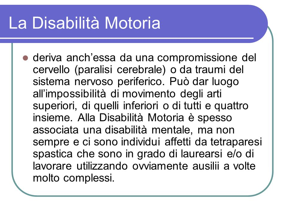 La Disabilità Motoria