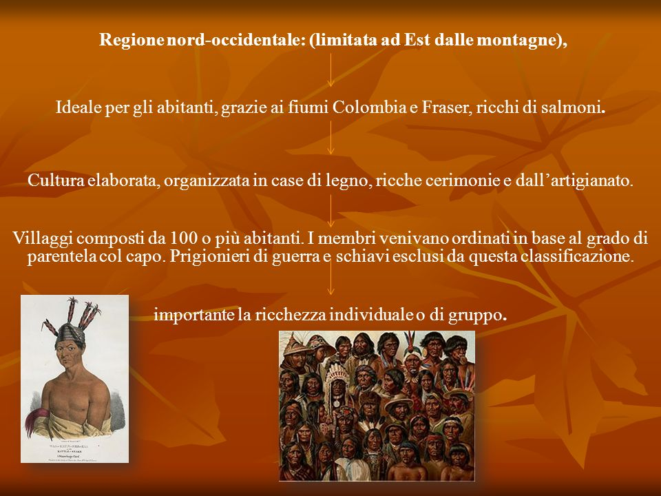 Regione nord-occidentale: (limitata ad Est dalle montagne),