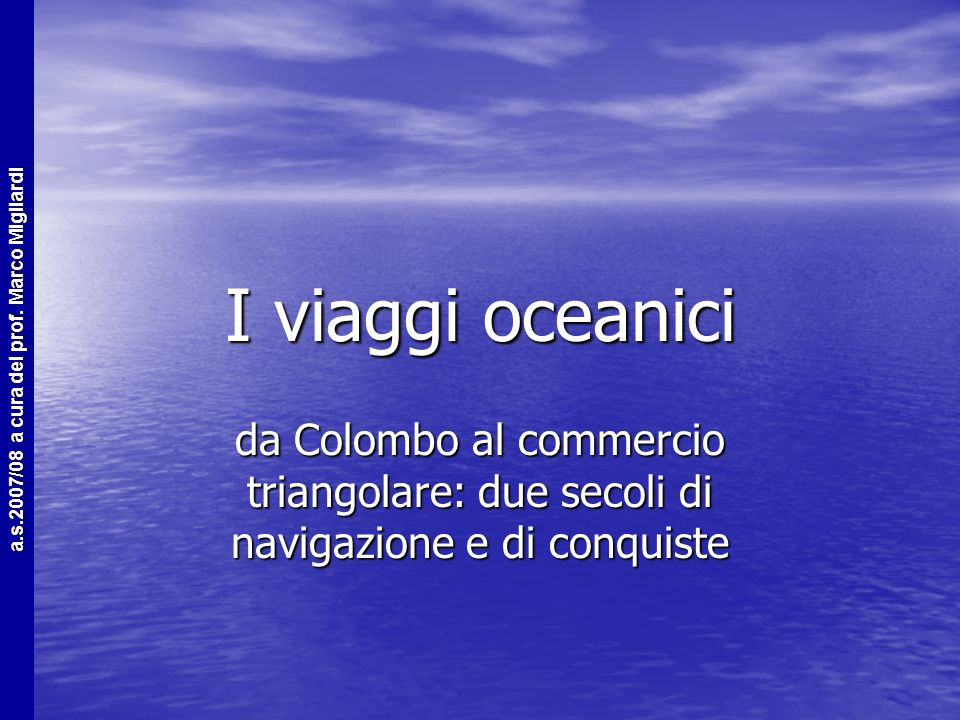 a.s.2007/08 a cura del prof. Marco Migliardi