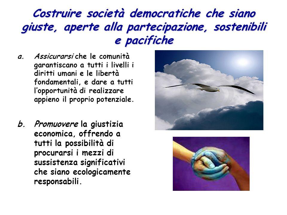 Costruire società democratiche che siano giuste, aperte alla partecipazione, sostenibili e pacifiche