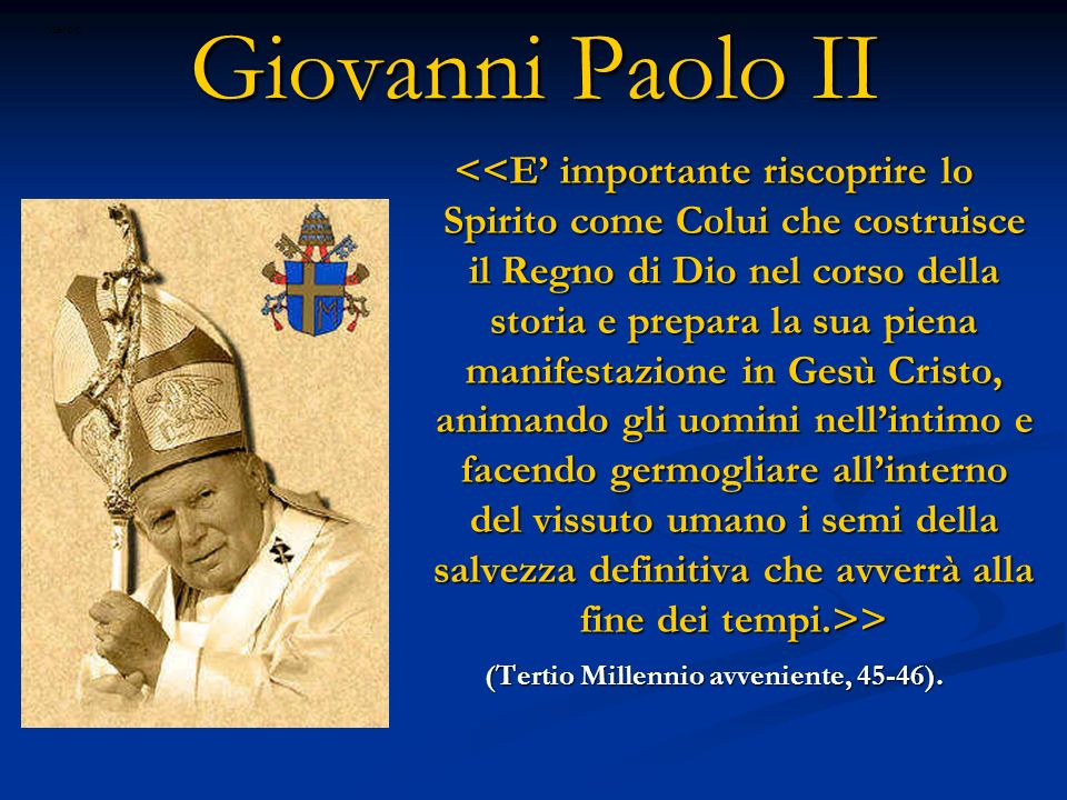 (Tertio Millennio avveniente, 45-46).