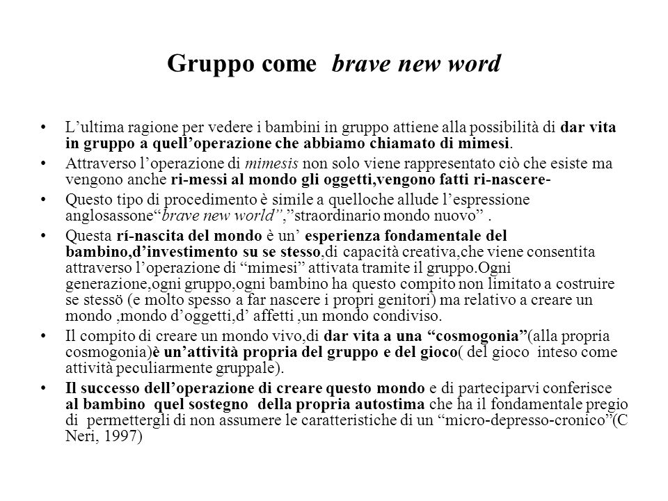 Gruppo come brave new word