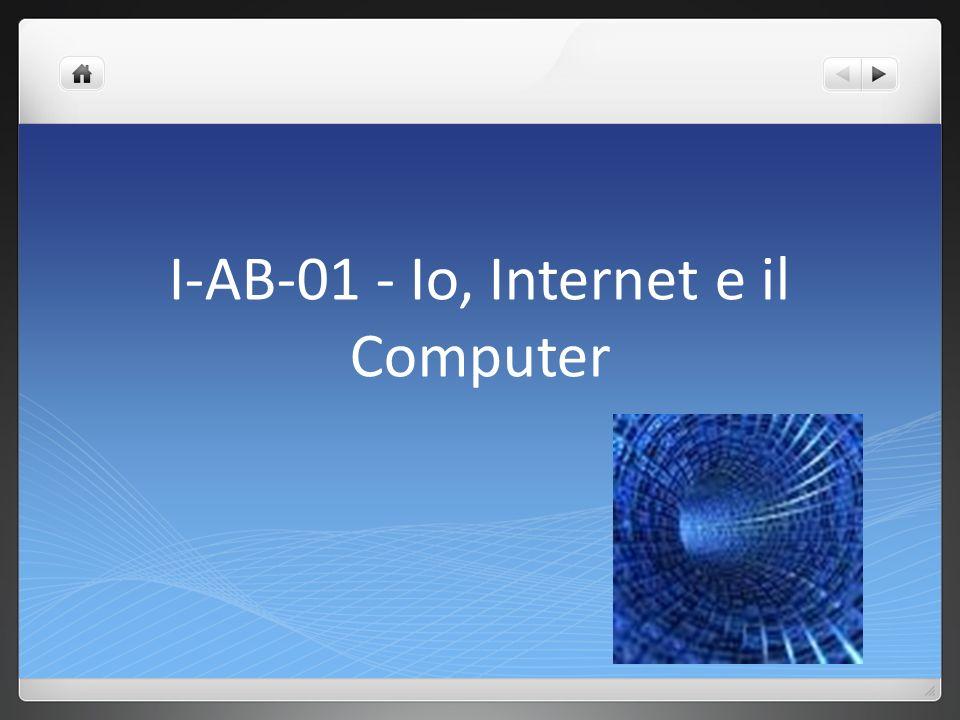 I-AB-01 - Io, Internet e il Computer