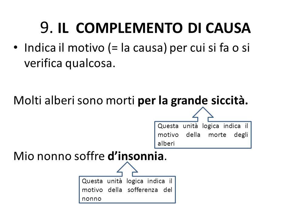 9. IL COMPLEMENTO DI CAUSA