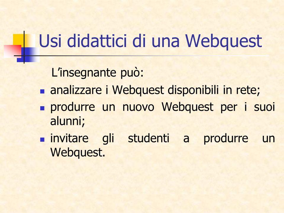 Usi didattici di una Webquest