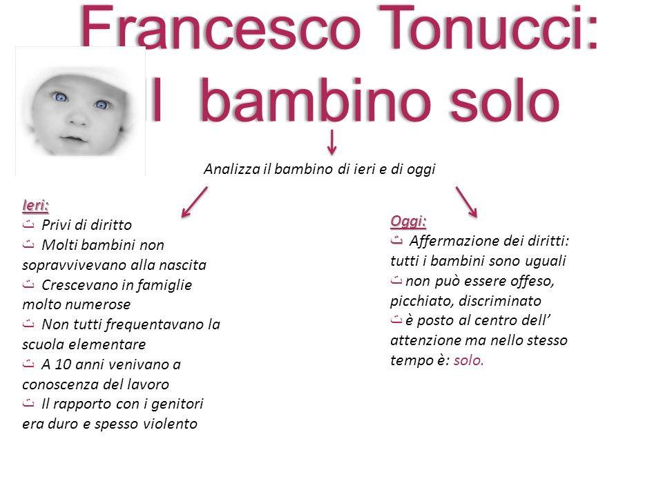 Francesco Tonucci: Il bambino solo