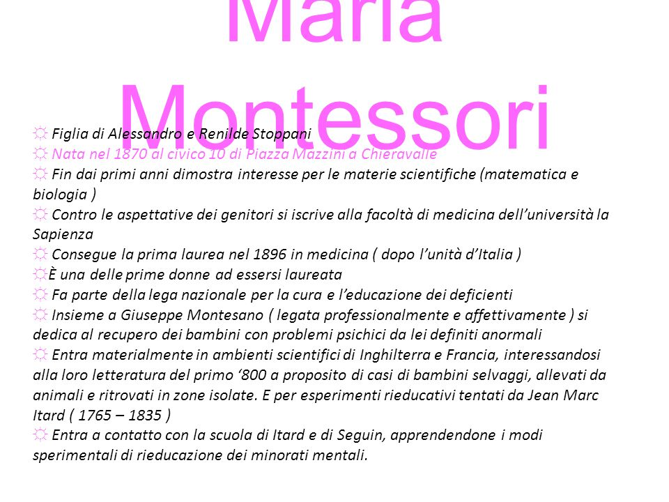 Maria Montessori Figlia di Alessandro e Renilde Stoppani