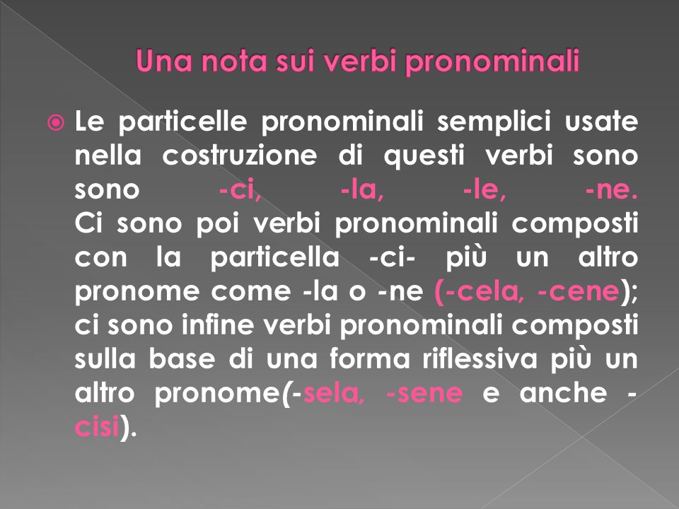 Una nota sui verbi pronominali